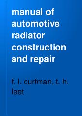 manual of automotive radiator construction and repair