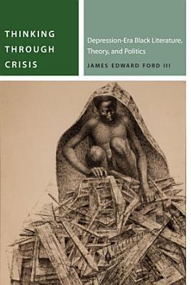 Thinking Through Crisis