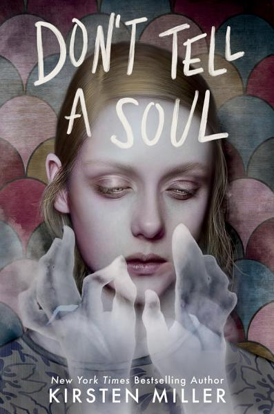 Download Don t Tell a Soul Book