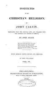 Institutes of the Christian Religion: Volume 2