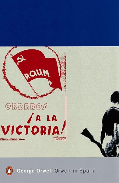 Download Orwell in Spain Book