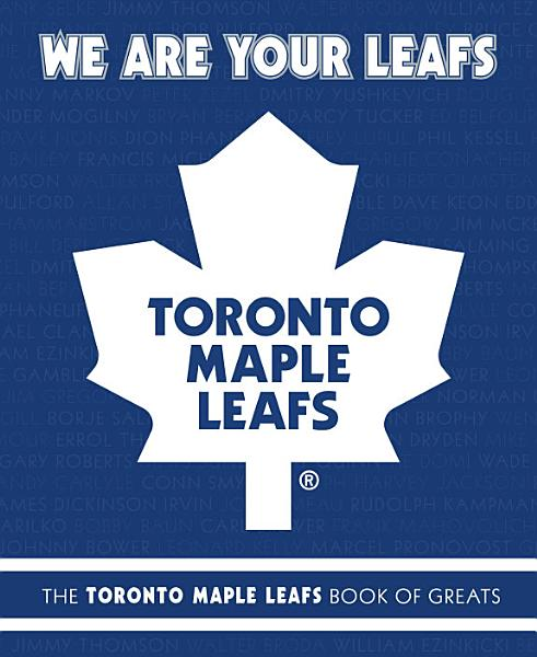 We Are Your Leafs