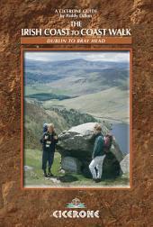 The Irish Coast to Coast Walk: Dublin to Bray Head, Edition 2