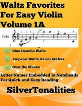 Waltz Favorites for Easy Violin Volume 1 A