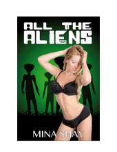 All the Aliens (Paranormal Erotica)