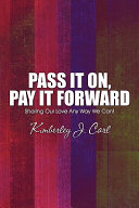 Pass It On Pay It Forward Book PDF