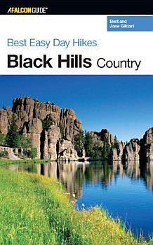 Best Easy Day Hikes Black Hills Country PDF