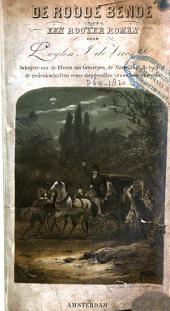 De roode bende: een roover roman, Volume 1