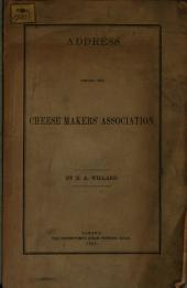 Address Before the Cheese Makers Association