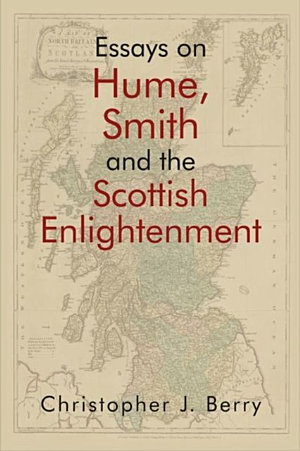 Essays on Hume  Smith and the Scottish Enlightenment