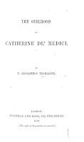 The Girlhood of Catherine De  Medici PDF