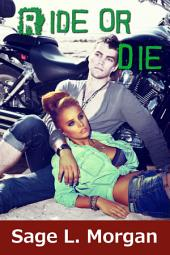 Ride or Die (new adult MC biker romance erotica)