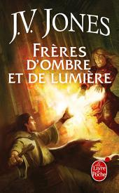 Frères d'ombre et de lumière (Le Livre des mots, tome 3)