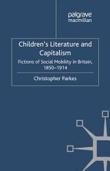 Children S Literature And Capitalism Book PDF