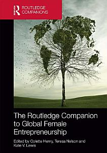 The Routledge Companion to Global Female Entrepreneurship PDF
