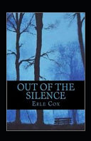 Out of the Silence Annotated