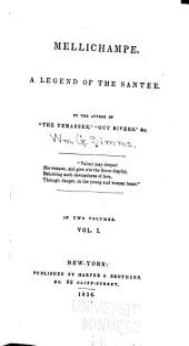 Mellichampe: A Legend of the Santee, Volume 1