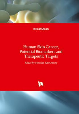 Human Skin Cancer, Potential Biomarkers and Therapeutic Targets