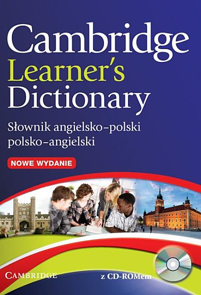 Download Cambridge Learner s Dictionary English Polish with CD ROM Book