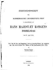 Om det oyn Paa Kongemagt, Folk og borgerlig Frihed, der udviklede sig i den dansk-norske Stat i Midten af 18de Aarhundrede (1746-1770)
