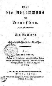 Über die Abstammung der Deutschen: ein Nachtrag zu Schmidts Geschichte der Deutschen