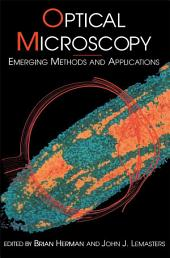 Optical Microscopy: Emerging Methods and Applications