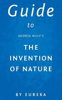 Guide to Andrea Wulf's the Invention of Nature