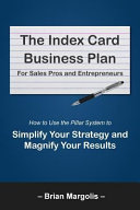 The Index Card Business Plan for Sales Pros and Entrepreneurs PDF