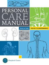 Personal Care Manual: The Key to Independence