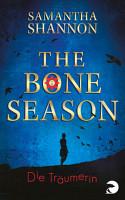 The Bone Season   Die Tr  umerin PDF