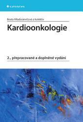 Kardioonkologie: 2., přepracované a doplněné vydání