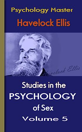 Studies in the Psychology of Sex v5 PDF