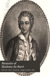 Memoirs of Madame Du Barri ...