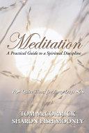 Meditation: A Practical Guide to a Spiritual Discipline