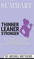 Summary of Thinner Leaner Stronger PDF