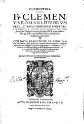 Clementina; hoc est, B. Clementis Romani ... opera ... omnia