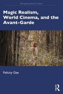 Magic Realism in World Cinema