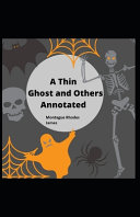 A Thin Ghost and Others Annotated