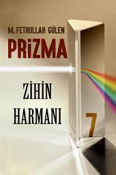 Prizma-7: ZİHİN HARMANI