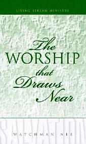 The Worship That Draws Near
