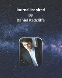 Journal Inspired by Daniel Radcliffe PDF
