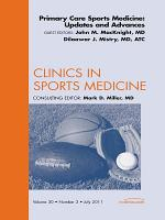 Primary Care Sports Medicine: Updates and Advances, An Issue of Clinics in Sports Medicine - E-Book