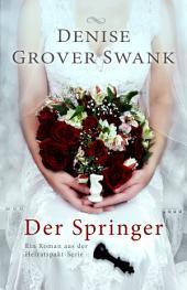 Der Springer: Ein Roman aus der Heiratspakt-Serie 2