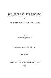 Poultry-keeping for Pleasure and Profit