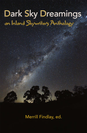 Dark Sky Dreamings  an Inland Skywriters Anthology