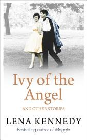 Ivy of the Angel: And Other Stories
