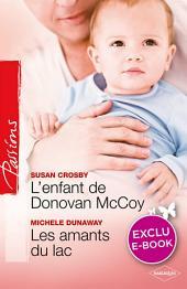 L'enfant de Donovan McCoy - Les amants du lac (Harlequin Passions)