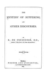 Mystery of Suffering & Other Discourses