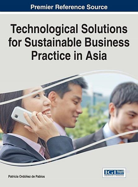 Technological Solutions for Sustainable Business Practice in Asia PDF