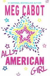 All-American Girl: Volume 1